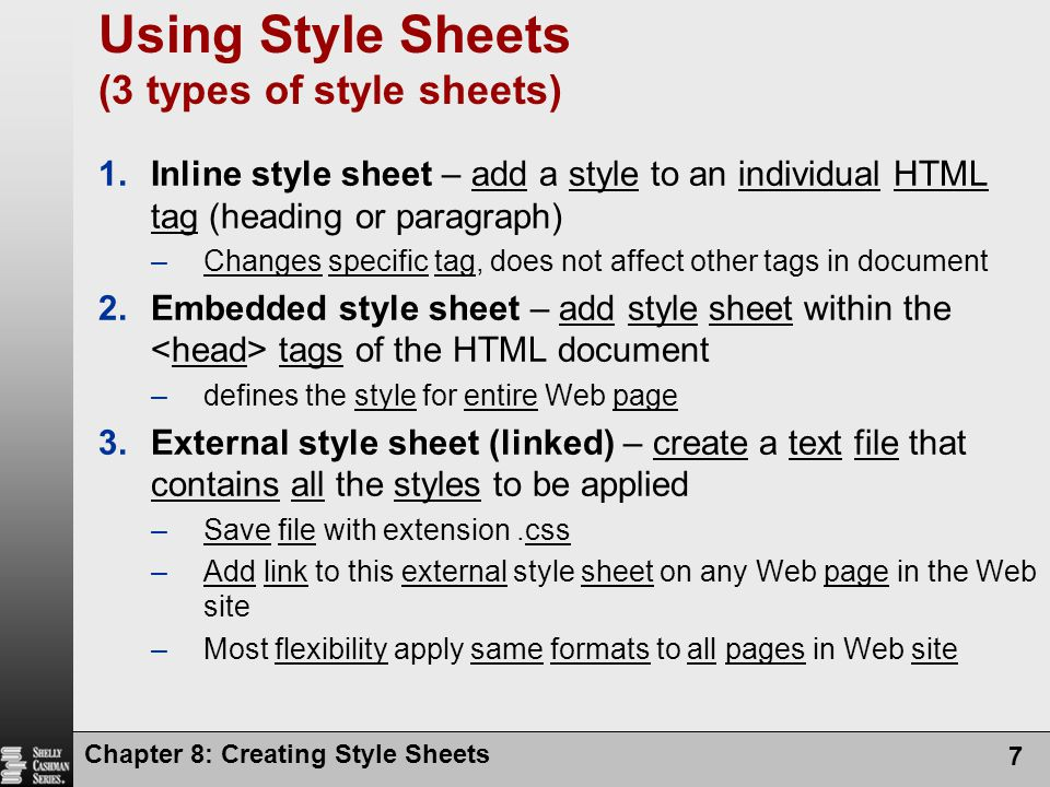Using Style Sheets (3 types of style sheets)