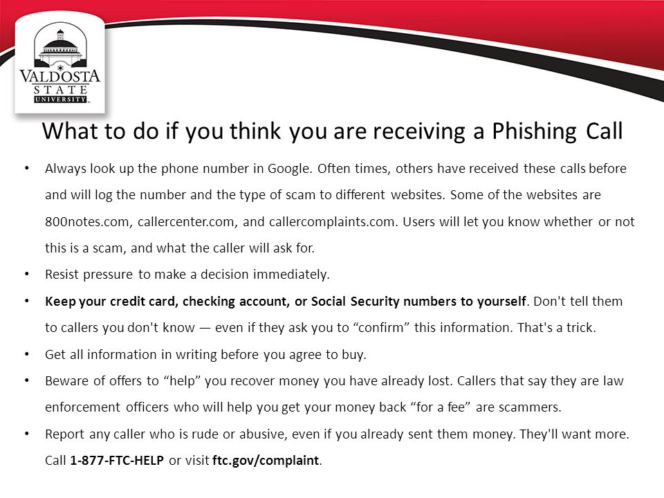What to do if you think you are receiving a Phishing Call
