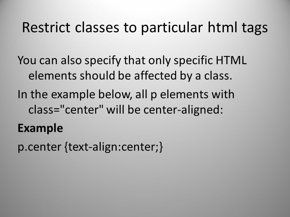 Restrict classes to particular html tags