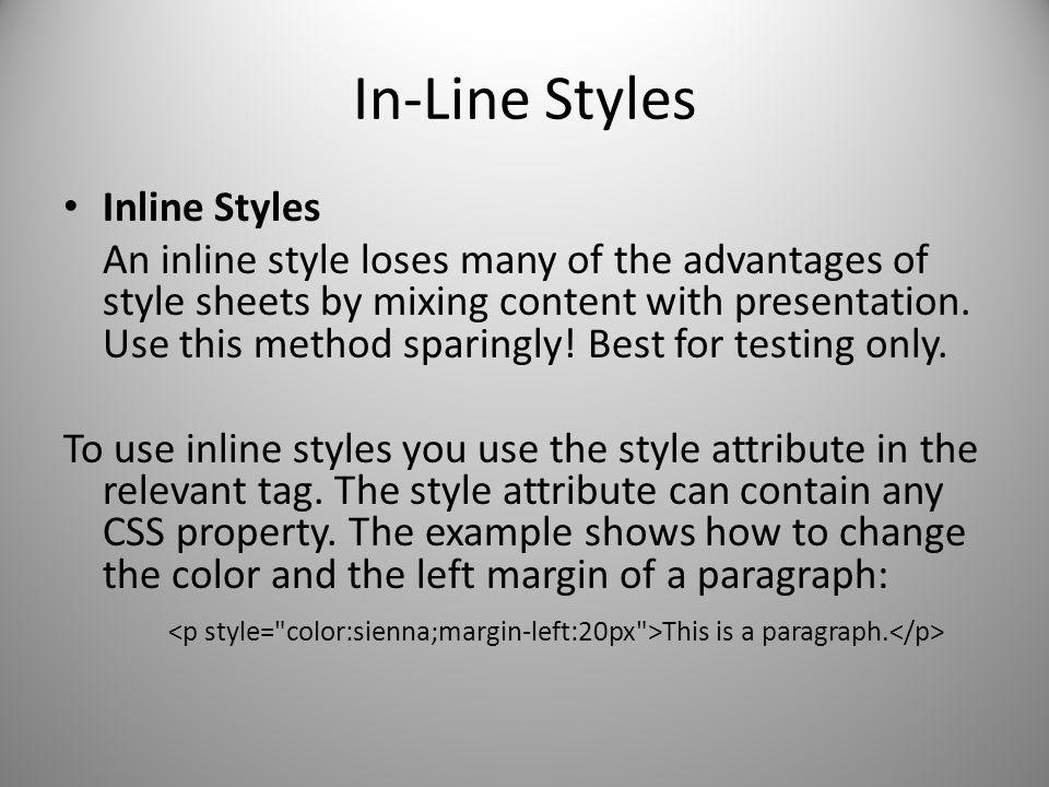 In-Line Styles Inline Styles