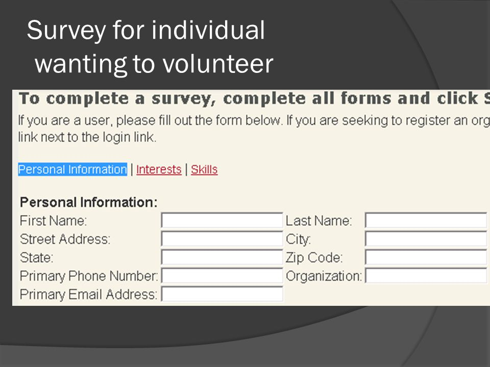 Survey for individual wanting to volunteer