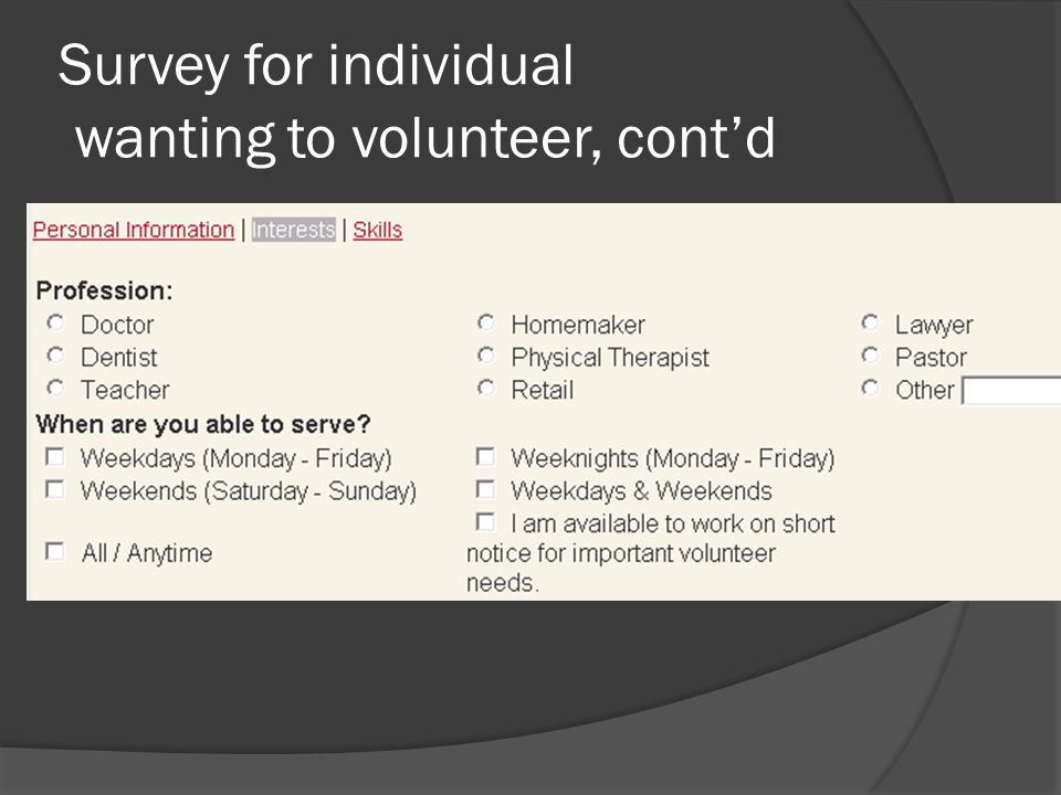 Survey for individual wanting to volunteer, cont'd