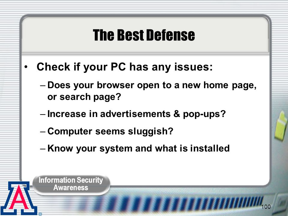 The Best Defense Check if your PC has any issues: