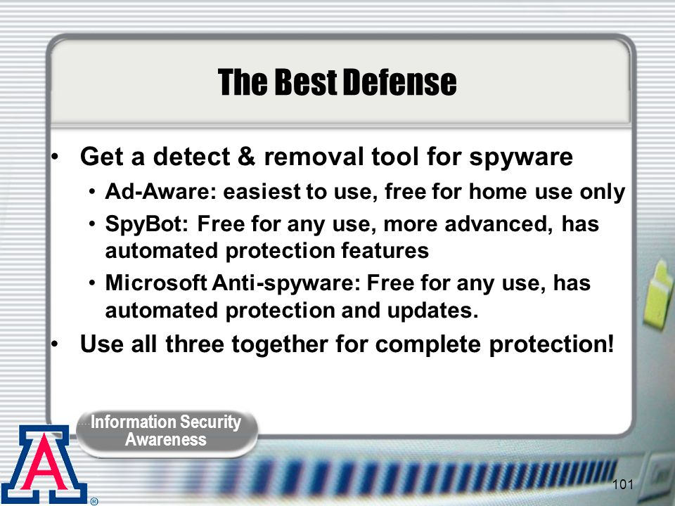 The Best Defense Get a detect & removal tool for spyware