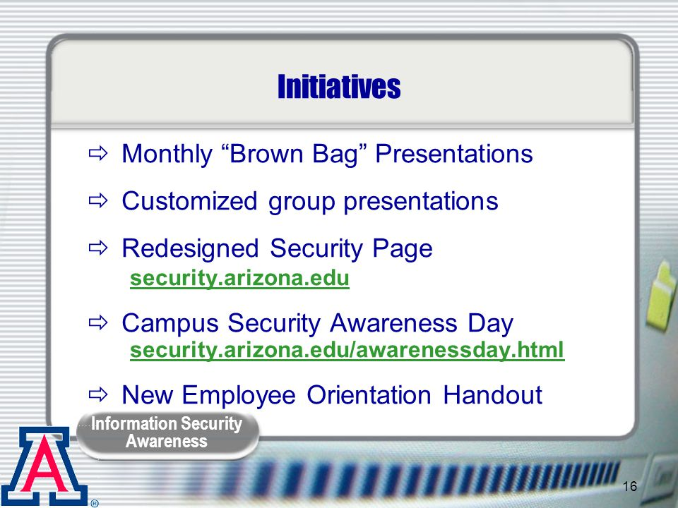 Initiatives Monthly Brown Bag Presentations