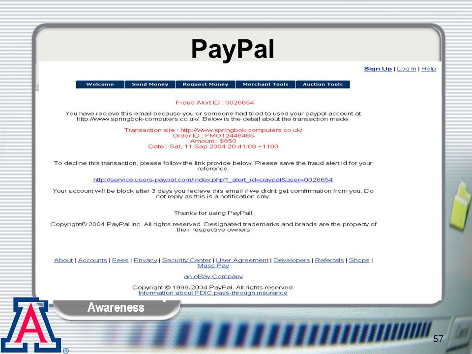 PayPal Kelley: This is another one, from PayPal.