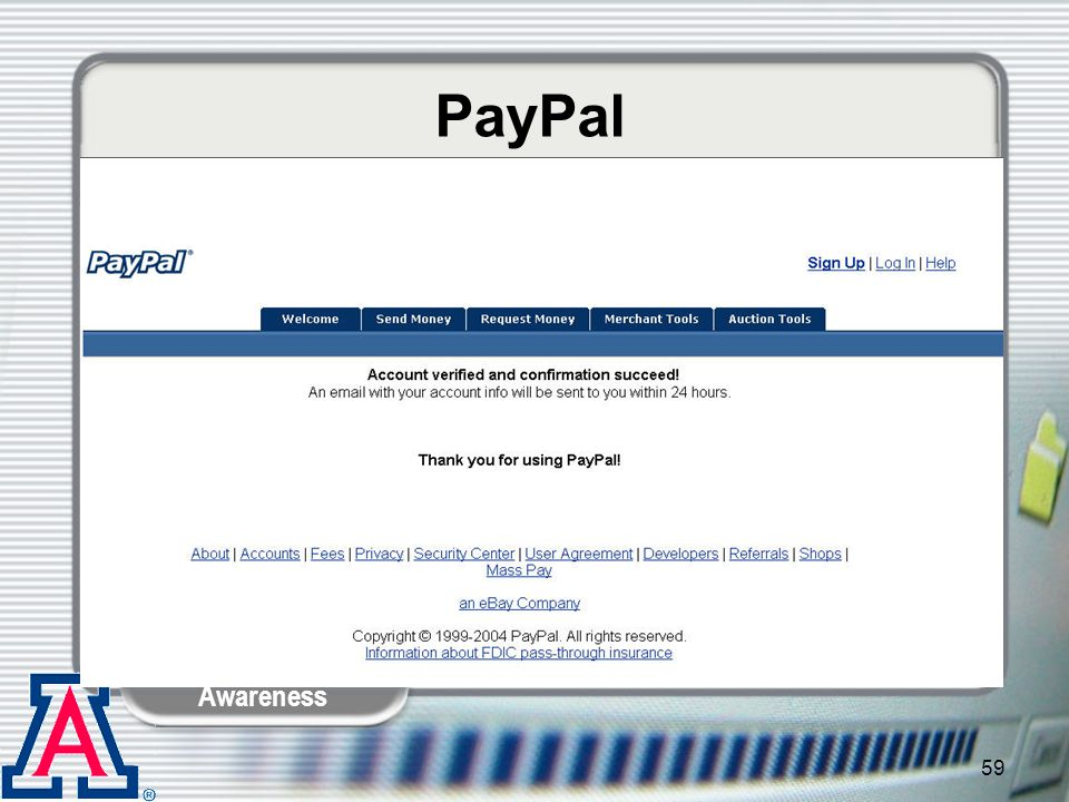 PayPal Kelley: …and then thanks you for using PayPal.