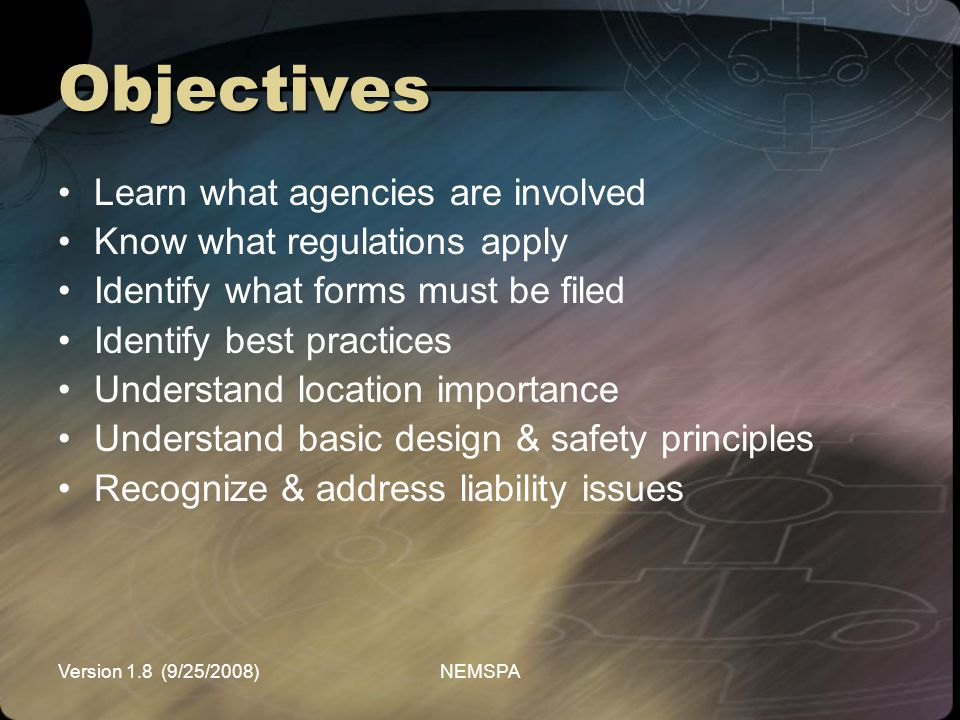 Objectives Learn what agencies are involved