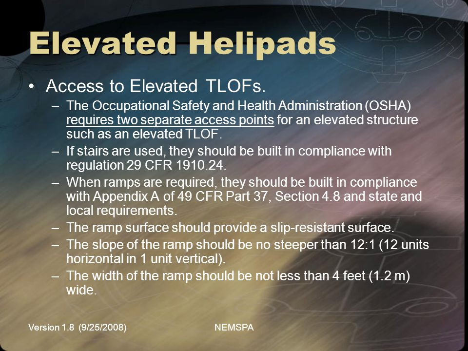 Elevated Helipads Access to Elevated TLOFs.