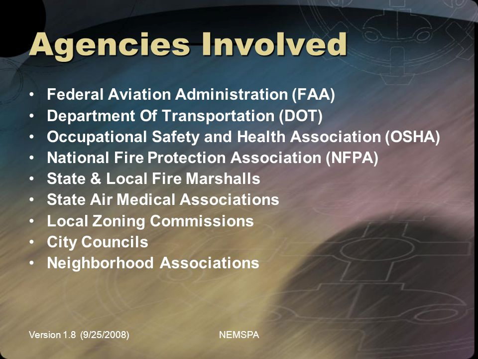 Agencies Involved Federal Aviation Administration (FAA)