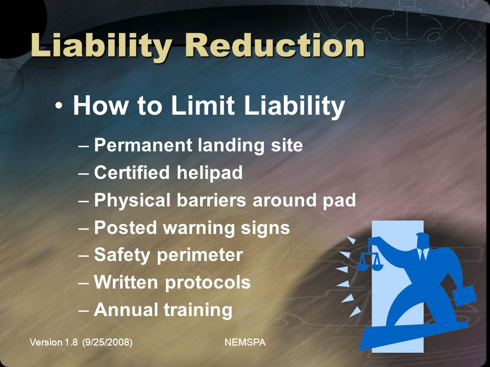 Liability Reduction How to Limit Liability Permanent landing site