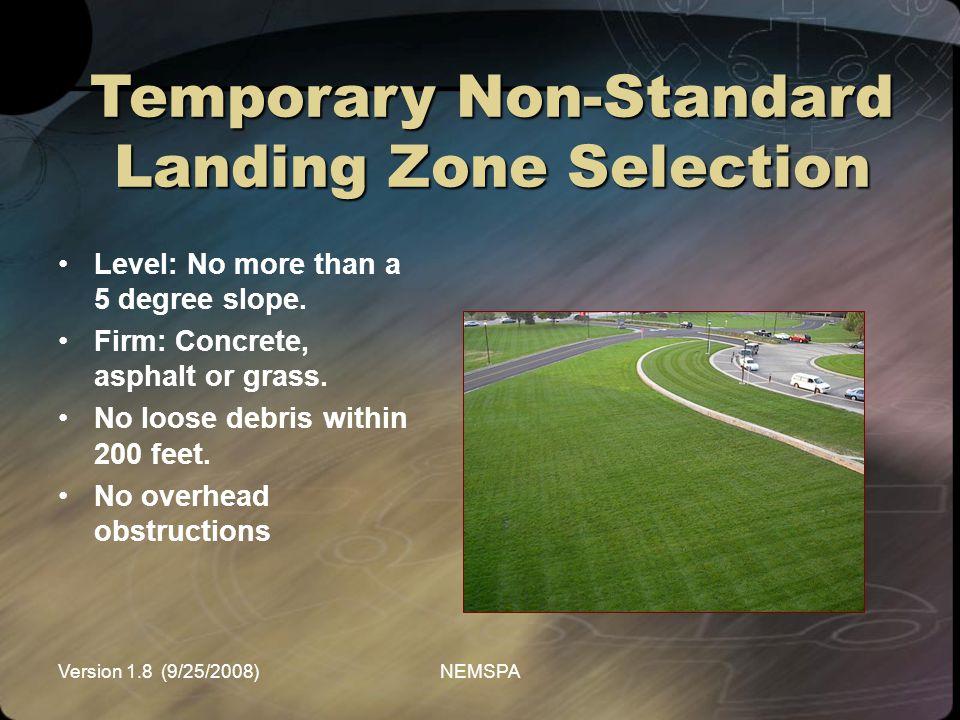 Temporary Non-Standard Landing Zone Selection