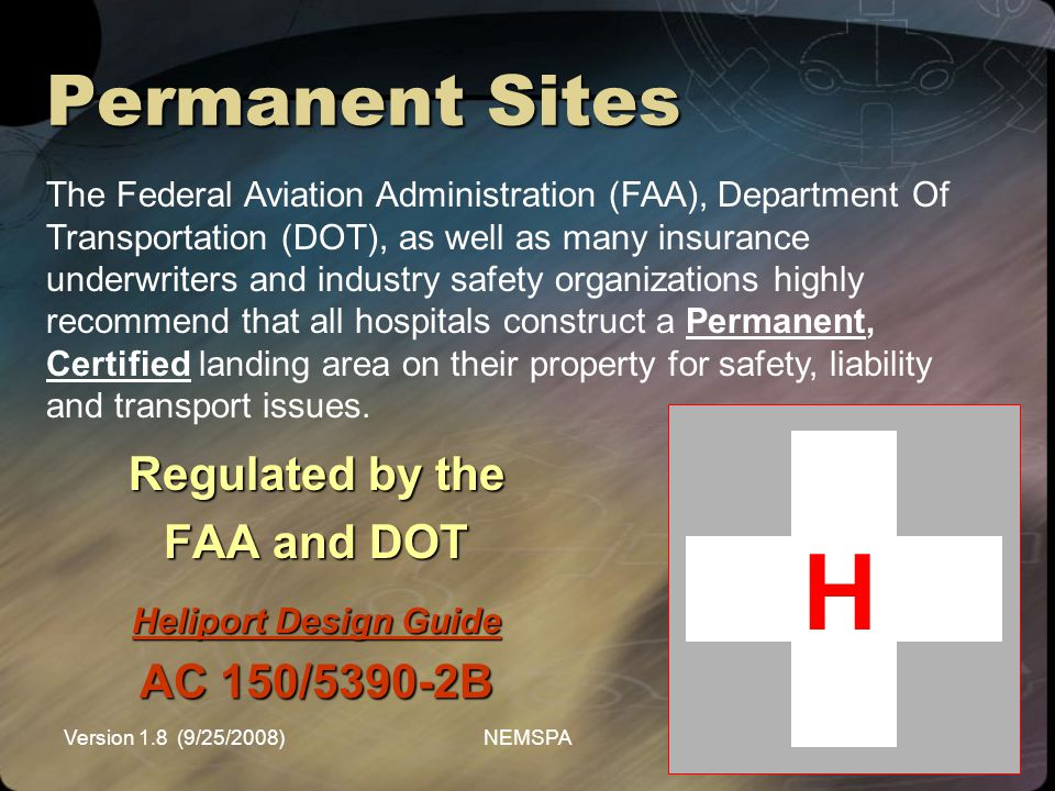 H Permanent Sites Regulated by the FAA and DOT AC 150/5390-2B