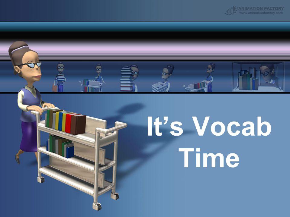 It's Vocab Time