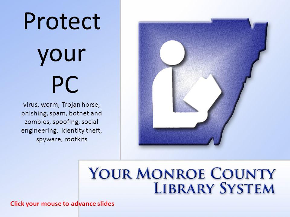 protect your pc virus worm trojan horse phishing spam botnet