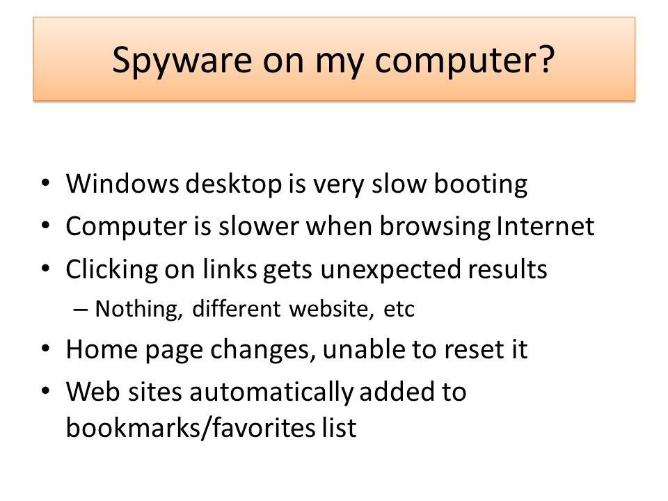 Spyware on my computer Windows desktop is very slow booting