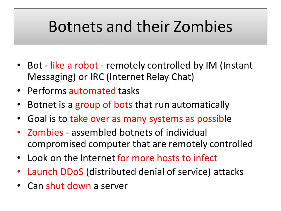 Botnets and their Zombies
