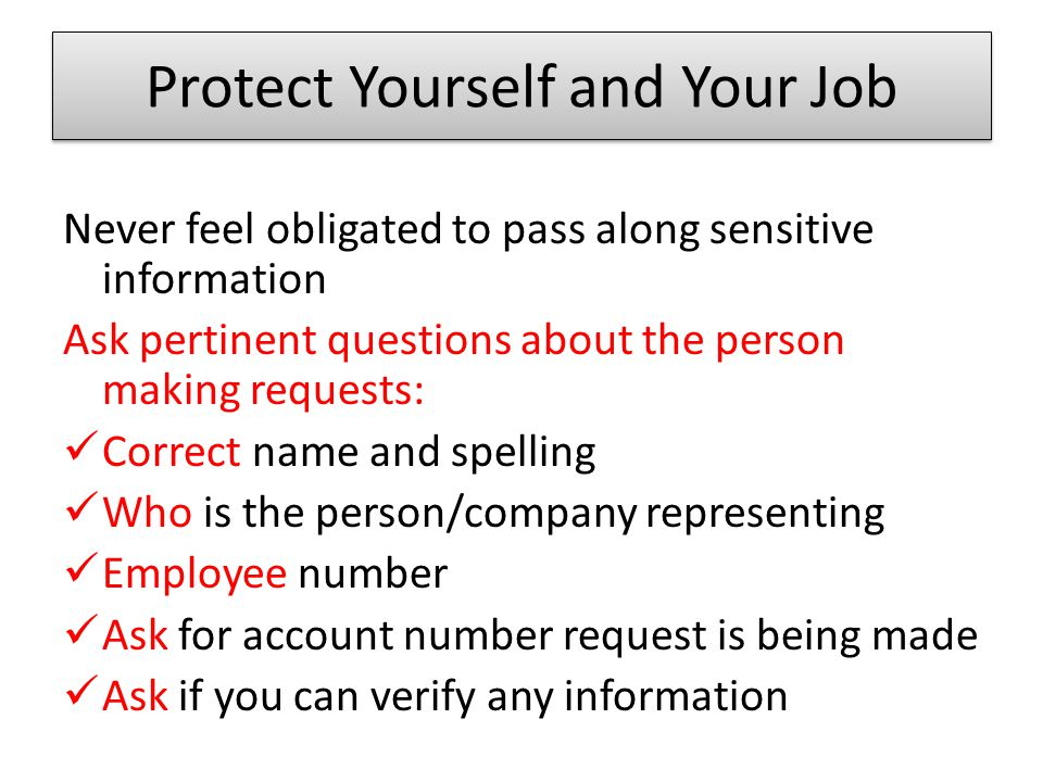 Protect Yourself and Your Job