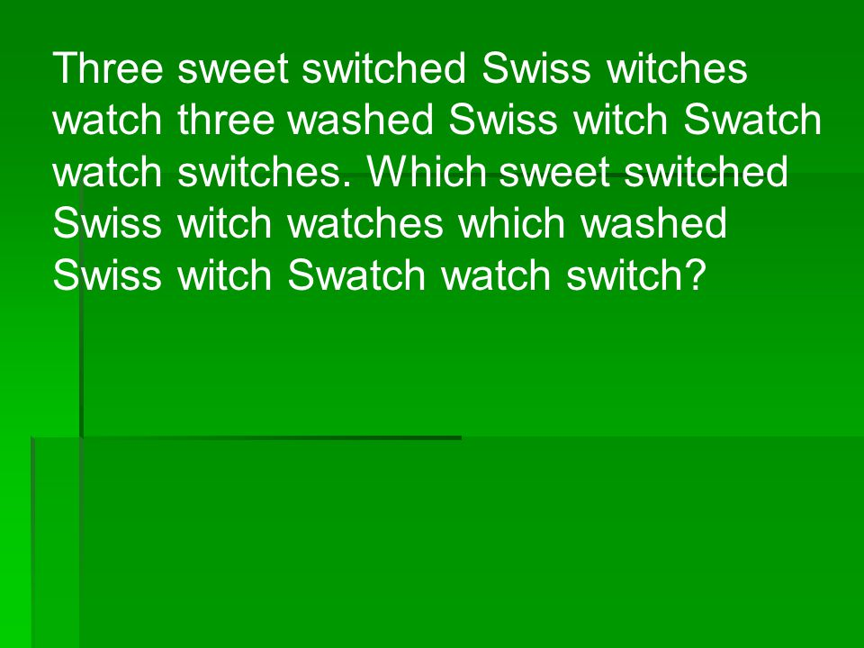 Three sweet switched Swiss witches watch three washed Swiss witch Swatch watch switches.