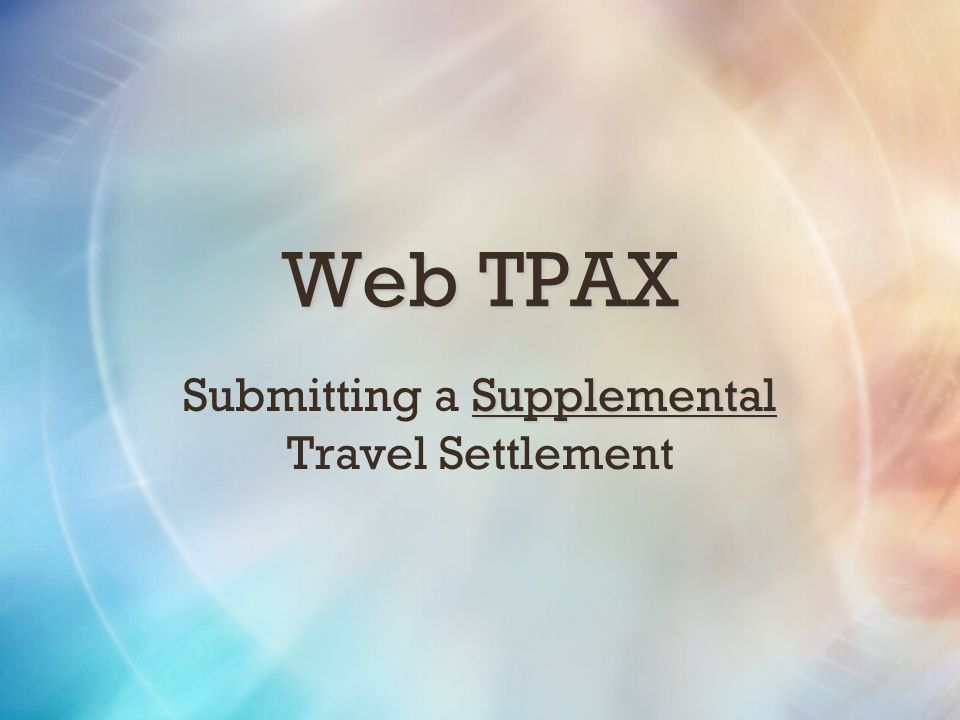 Submitting a Supplemental Travel Settlement