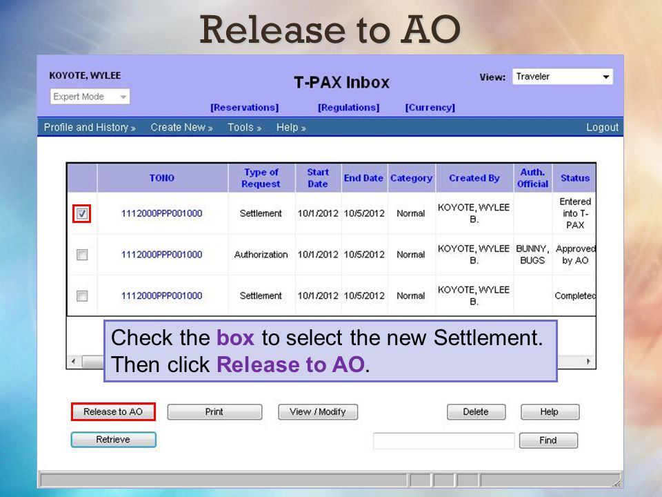 Release to AO Check the box to select the new Settlement.