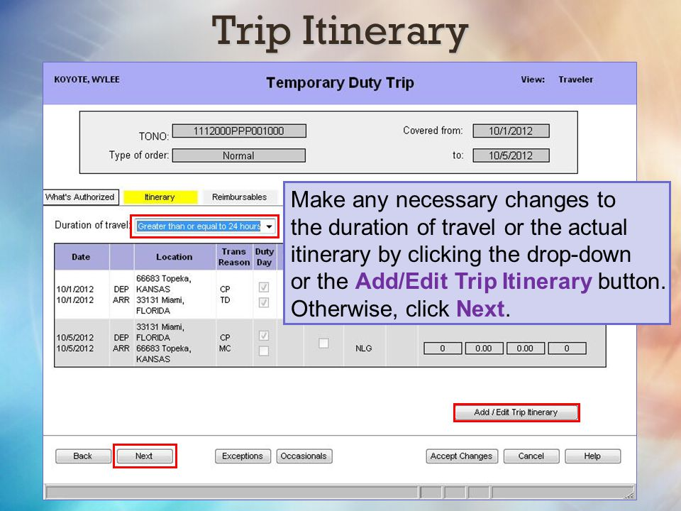 Trip Itinerary Make any necessary changes to