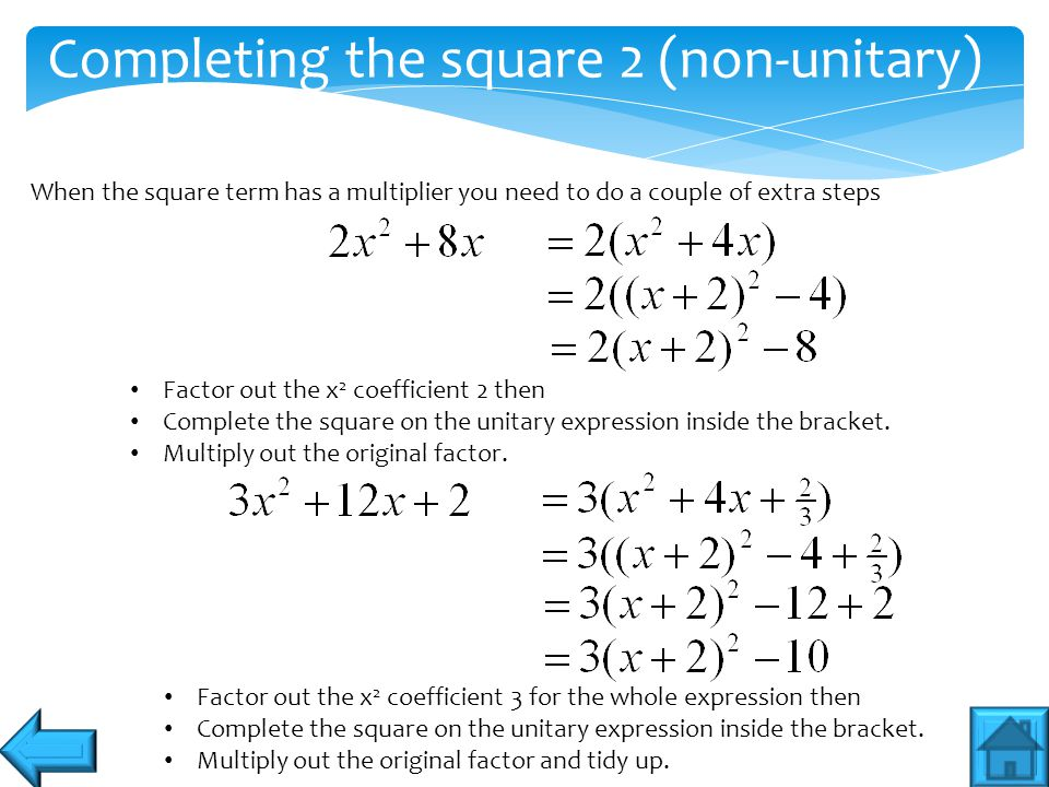 Completing the square 2 (non-unitary)