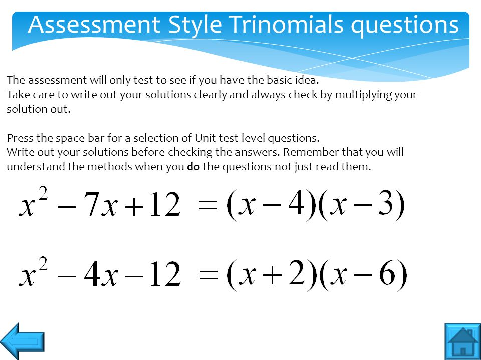 Assessment Style Trinomials questions