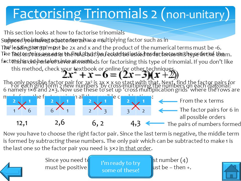 Factorising Trinomials 2 (non-unitary)