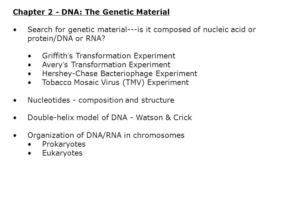 Chapter 2 - DNA: The Genetic Material