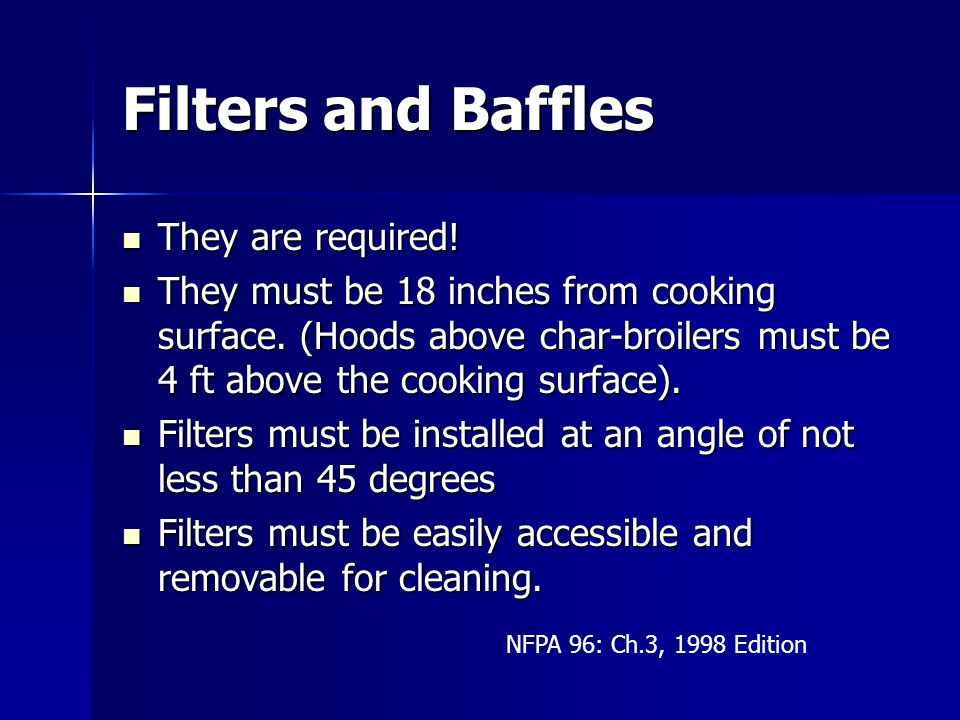 Filters and Baffles They are required!