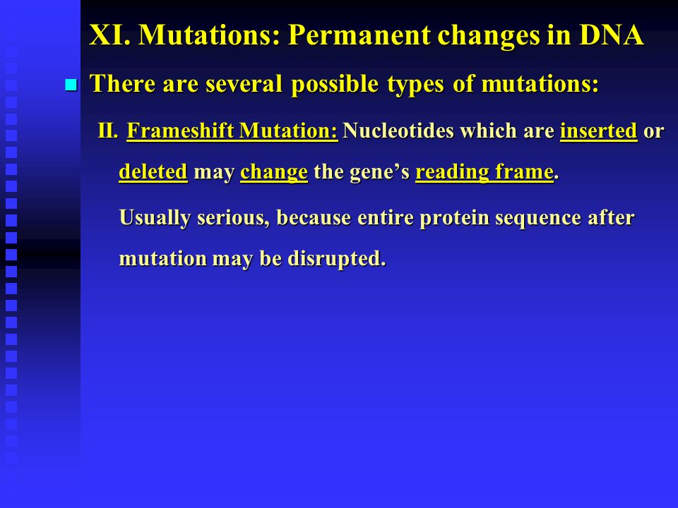 XI. Mutations: Permanent changes in DNA