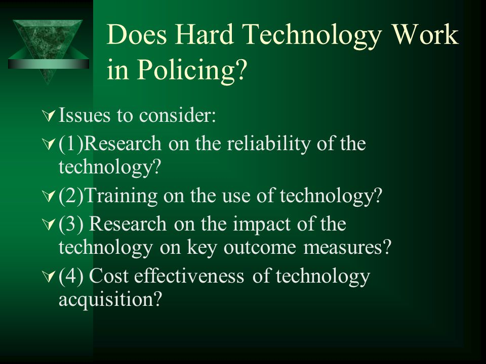 Does Hard Technology Work in Policing