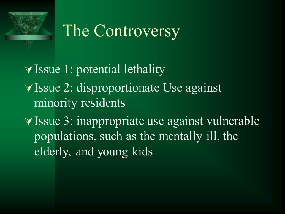 The Controversy Issue 1: potential lethality