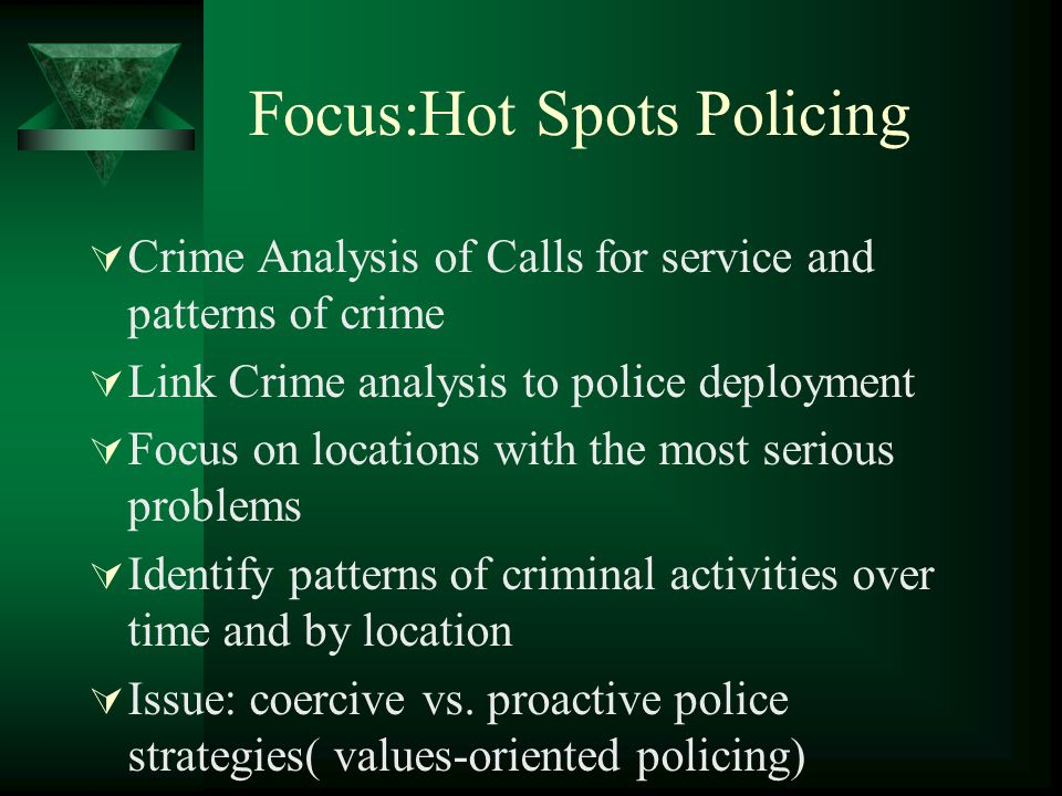 Focus:Hot Spots Policing