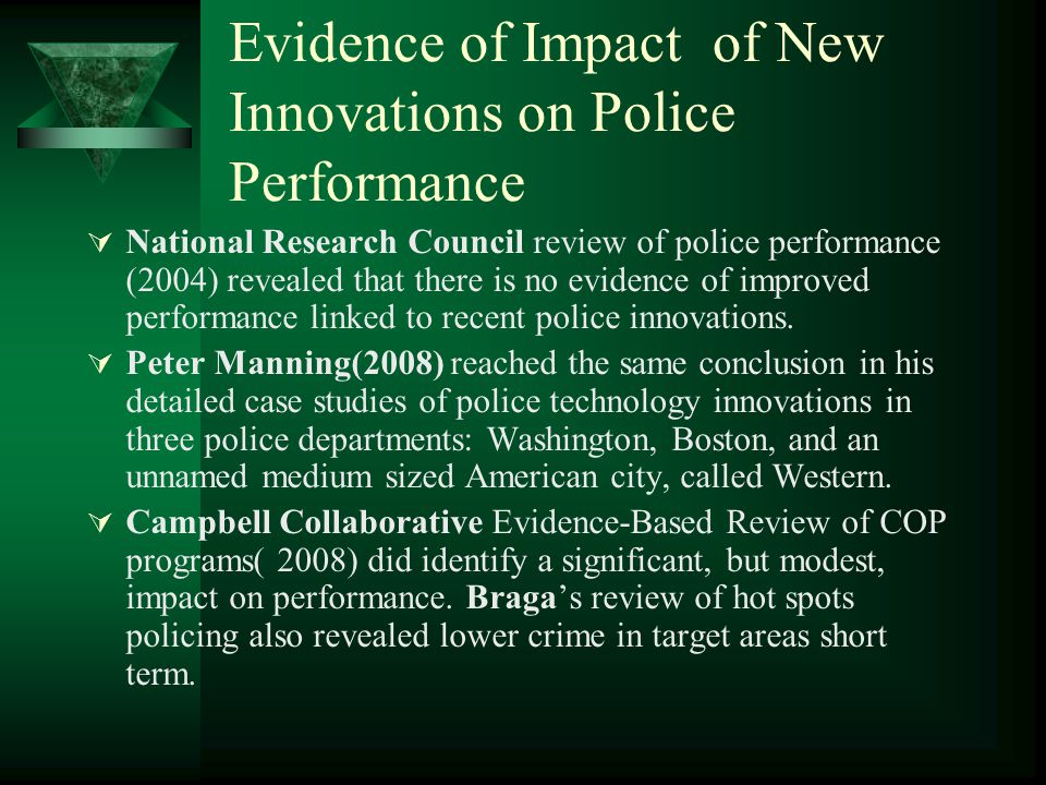 Evidence of Impact of New Innovations on Police Performance
