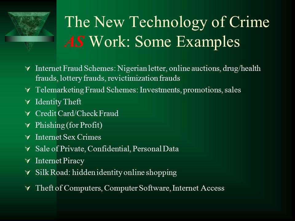The New Technology of Crime AS Work: Some Examples