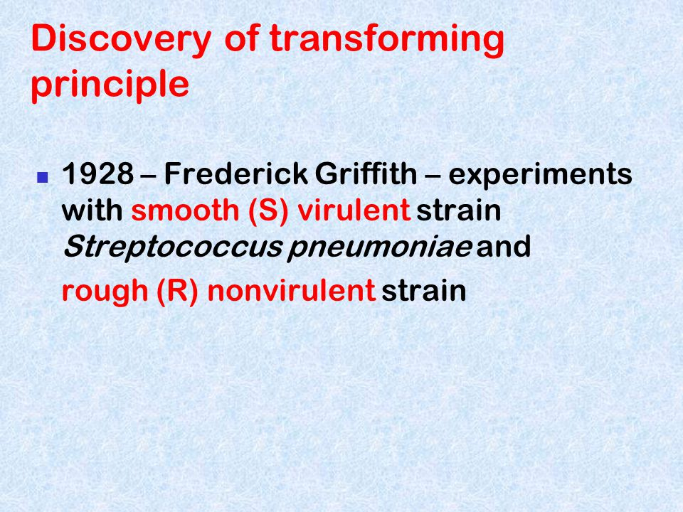 Discovery of transforming principle