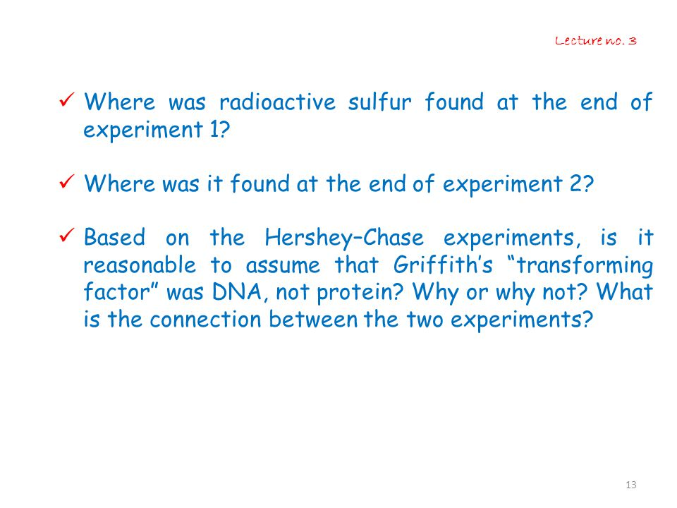 Where was radioactive sulfur found at the end of experiment 1