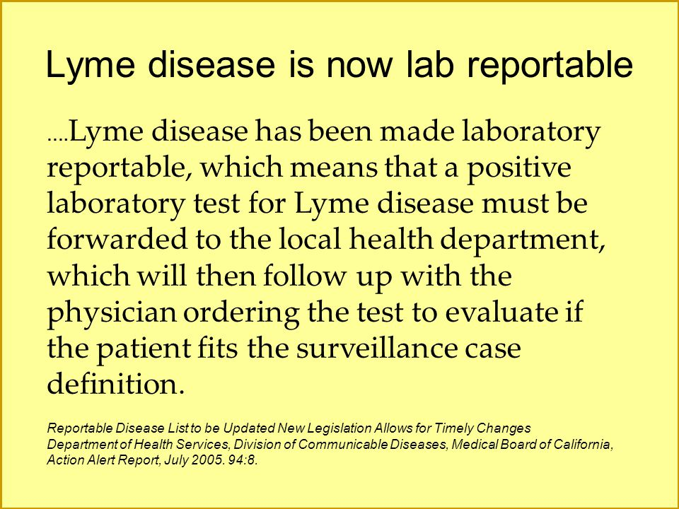 Lyme disease is now lab reportable