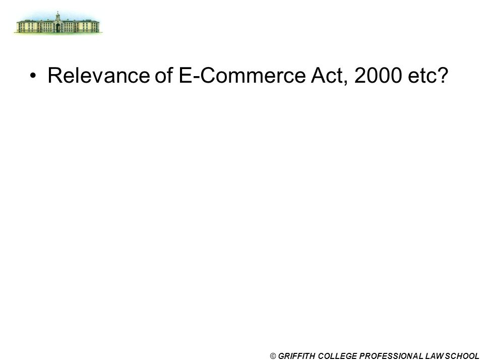 Relevance of E-Commerce Act, 2000 etc
