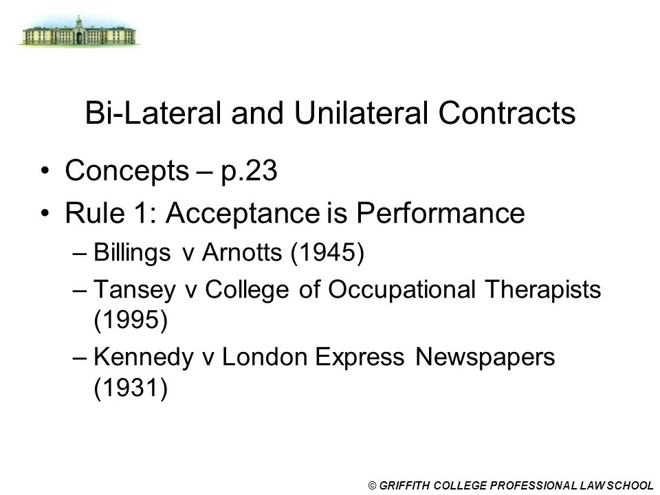 Bi-Lateral and Unilateral Contracts