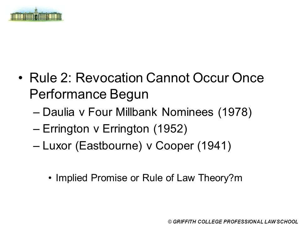 Rule 2: Revocation Cannot Occur Once Performance Begun