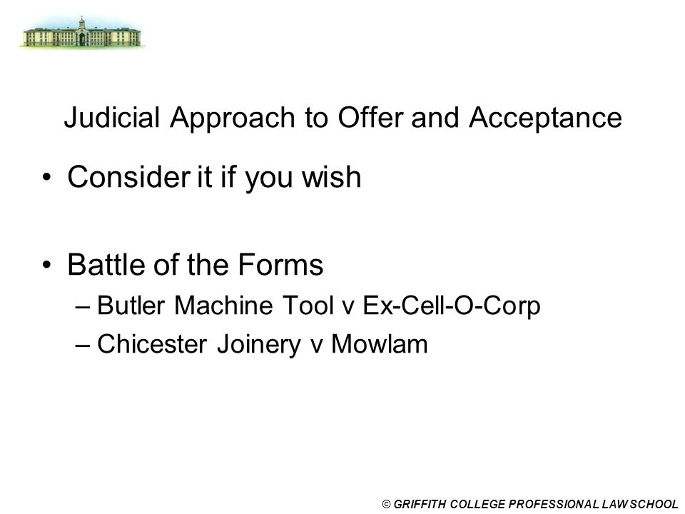 Judicial Approach to Offer and Acceptance
