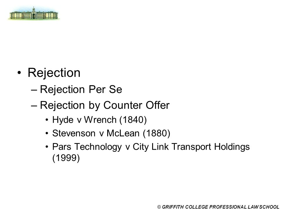 Rejection Rejection Per Se Rejection by Counter Offer