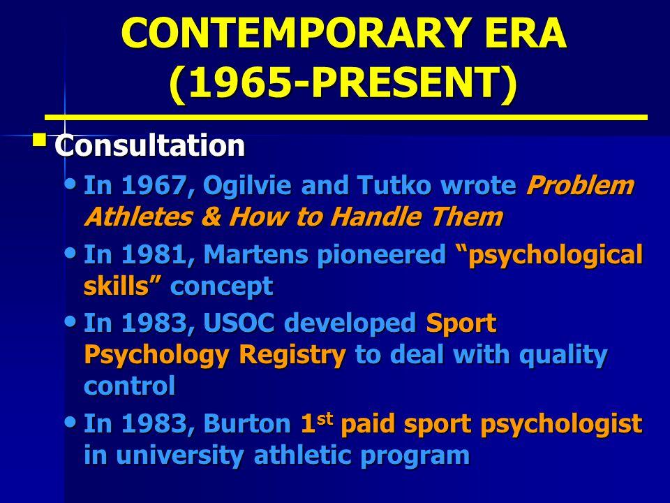 CONTEMPORARY ERA (1965-PRESENT)