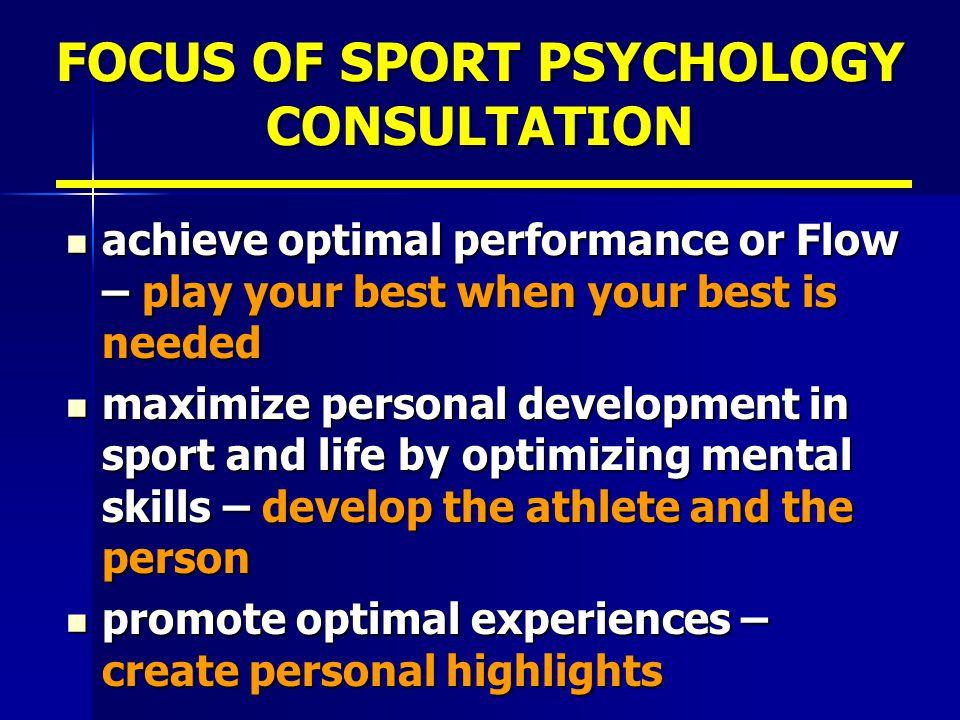 FOCUS OF SPORT PSYCHOLOGY CONSULTATION