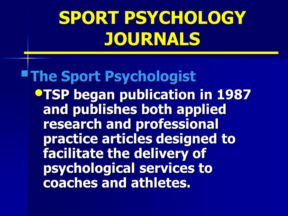 a research on sport psychology Free shipping on qualifying offers the first book of its kind, the handbook of  research on sport psychology contains an extensive array of chapters on  theories.