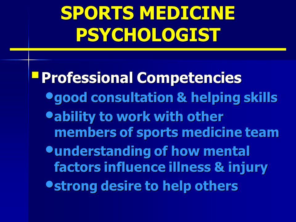SPORTS MEDICINE PSYCHOLOGIST