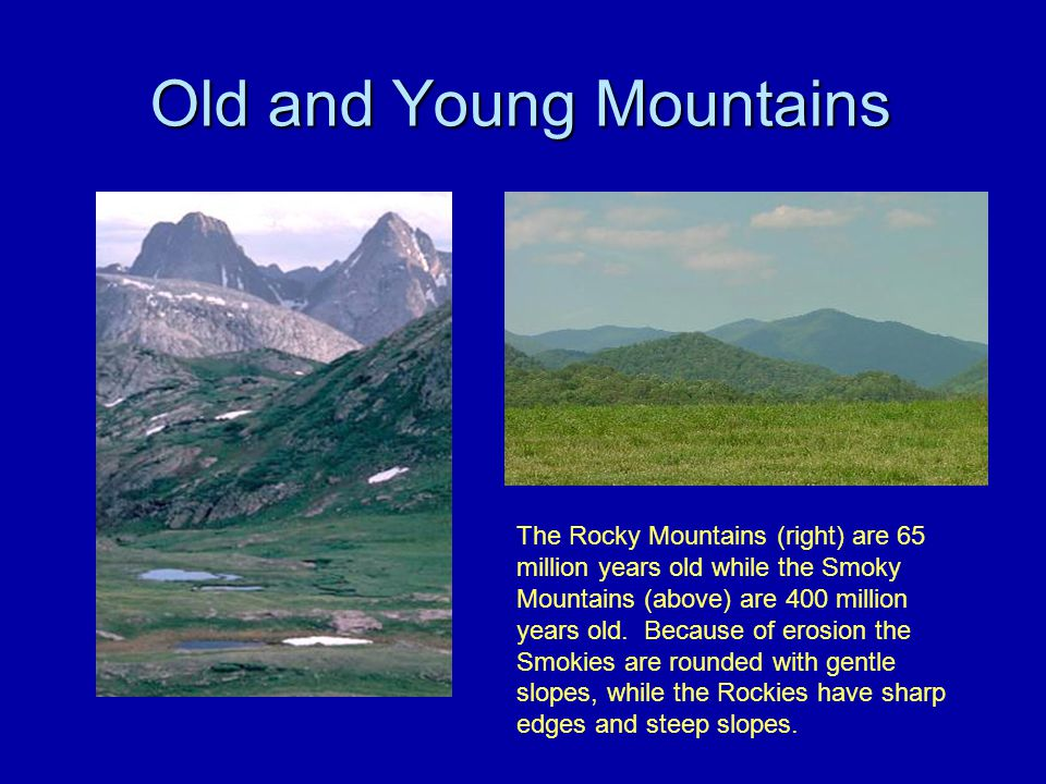 Old and Young Mountains